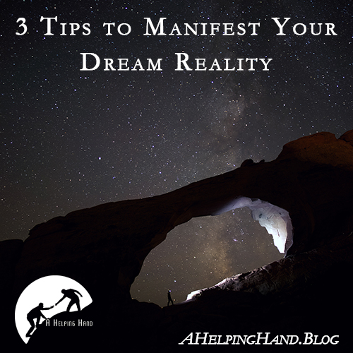 3-Tips-to-Manifest-Dream-Reality