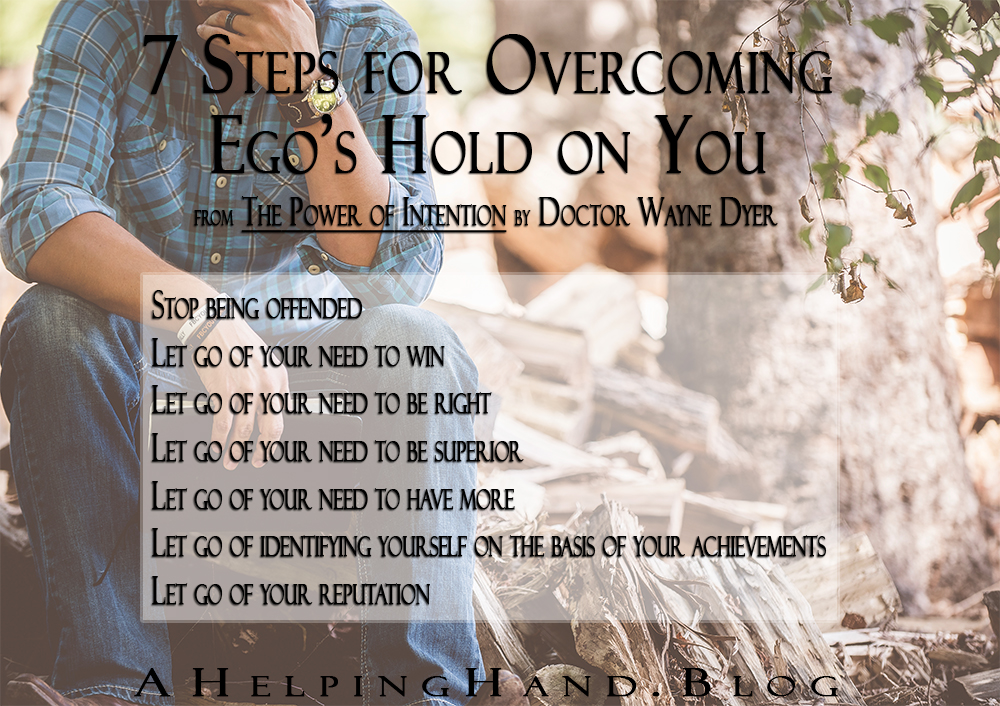 7-Steps-Overcoming-Ego-Wayne-Dyer